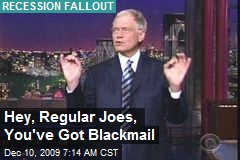 Hey, Regular Joes, You've Got Blackmail