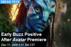 Early Buzz Positive After Avatar Premiere