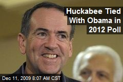 Huckabee Tied With Obama in 2012 Poll