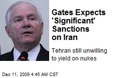 Gates Expects 'Significant' Sanctions on Iran