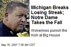 Michigan Breaks Losing Streak; Notre Dame Takes the Fall