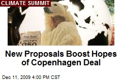 New Proposals Boost Hopes of Copenhagen Deal