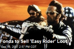 Fonda to Sell 'Easy Rider' Loot