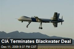CIA Terminates Blackwater Deal