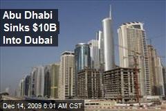 Abu Dhabi Sinks $10B Into Dubai