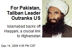 For Pakistan, Taliban Leader Outranks US