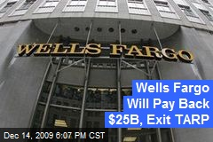 Wells Fargo Will Pay Back $25B, Exit TARP