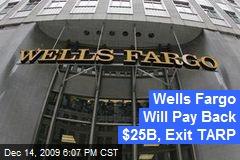 Wells Fargo Will Pay Back $25B, Exit TARP