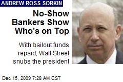 No-Show Bankers Show Who's on Top