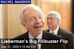 Lieberman's Big Filibuster Flip