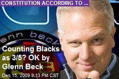 Counting Blacks as 3/5? OK by Glenn Beck