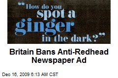 Britain Bans Anti-Redhead Newspaper Ad