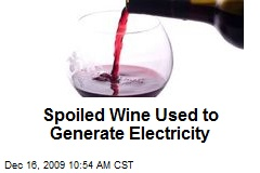 Spoiled Wine Used to Generate Electricity