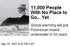 11,000 People With No Place to Go... Yet