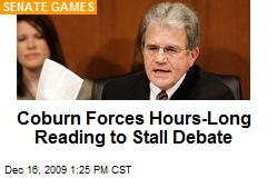 Coburn Forces Hours-Long Reading to Stall Debate