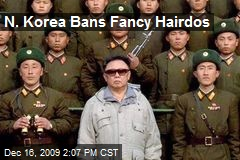N. Korea Bans Fancy Hairdos