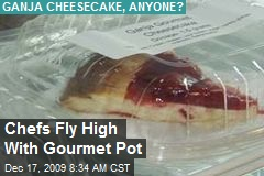 Chefs Fly High With Gourmet Pot
