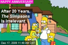 After 20 Years, The Simpsons Is Irrelevant