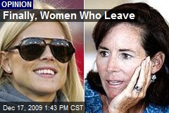 Finally, Women Who Leave