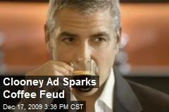 Clooney Ad Sparks Coffee Feud