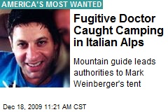 Fugitive Doctor Caught Camping in Italian Alps