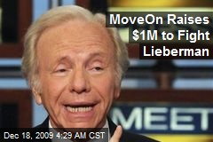 MoveOn Raises $1M to Fight Lieberman