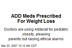 ADD Meds Prescribed For Weight Loss