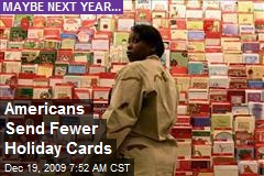 Americans Send Fewer Holiday Cards