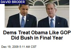 Dems Treat Obama Like GOP Did Bush in Final Year