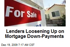 Lenders Loosening Up on Mortgage Down-Payments