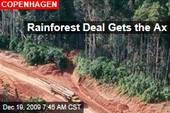 Rainforest Deal Gets the Ax