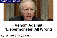 Venom Against 'Liebermonster' All Wrong