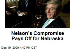 Nelson's Compromise Pays Off for Nebraska
