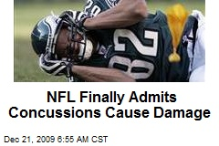 NFL Finally Admits Concussions Cause Damage