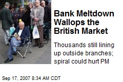 Bank Meltdown Wallops the British Market