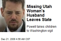 Missing Utah Woman's Husband Leaves State