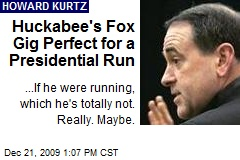 Huckabee's Fox Gig Perfect for a Presidential Run