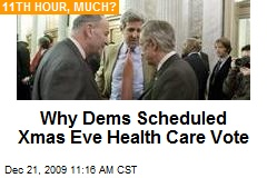 Why Dems Scheduled Xmas Eve Health Care Vote