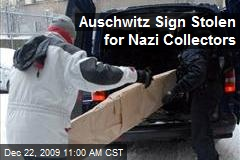 Auschwitz Sign Stolen for Nazi Collectors
