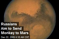 Russians Aim to Send Monkey to Mars