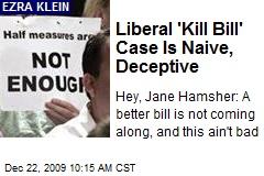 Liberal 'Kill Bill' Case Is Naive, Deceptive