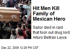 Hit Men Kill Family of Mexican Hero