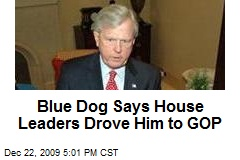 Blue Dog Says House Leaders Drove Him to GOP