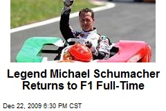 Legend Michael Schumacher Returns to F1 Full-Time