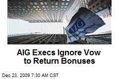 AIG Execs Ignore Vow to Return Bonuses