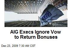 AIG Execs Ignore Vow to Return Bonuses