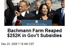 Bachmann Farm Reaped $252K in Gov't Subsidies