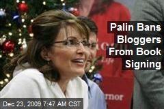 Palin Bans Bloggers From Book Signing