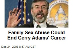 Family Sex Abuse Could End Gerry Adams' Career