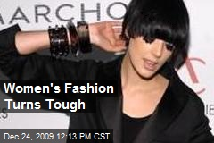 Women's Fashion Turns Tough